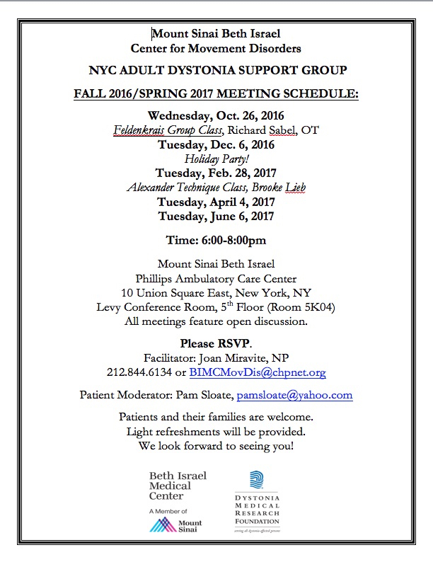 The next meeting of the Adult Dystonia Support Group in New